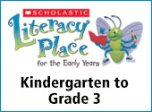 Literacy Place for the Early Years (K–3)