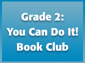 Grade 2: You Can Do It! Book Club
