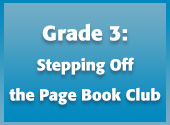 Grade 3: Stepping Off the Page Book Club