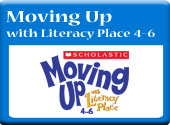 Moving Up with Literacy Place (4–6)