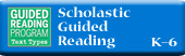 Scholastic Guided Reading (K-6)