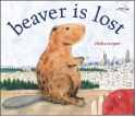 Cover of Beaver is Lost
