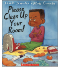 Cover of Please Clean Up Your Room!