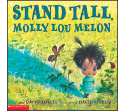 Cover of Stand Tall Molly Lou Melon